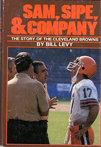 Sam, Sipe, & Company: The story of the Cleveland Browns