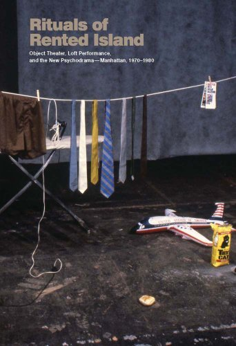 Download By Jay Sanders Rituals of Rented Island: Object Theater, Loft Performance, and the New Psychodramaƒ??Manhattan, 197 pdf epub