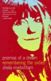 Promise of a Dream, Sheila Rowbotham, 1859844006