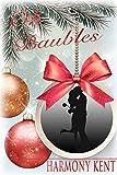 Oh Baubles: A Christmas Romance Novella