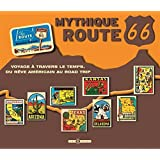 Mythique route 66 : Voyage à travers le temps, du rêve américain au road trip