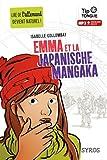 Emma et la Japanische Mangaka - collection Tip Tongue - A2 intermédiaire - dès 12 ans