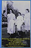 Feminine Stereotypes and Roles in Theory and Practice in Argentina Before and after the First Lady Eva Peron 9780773475977