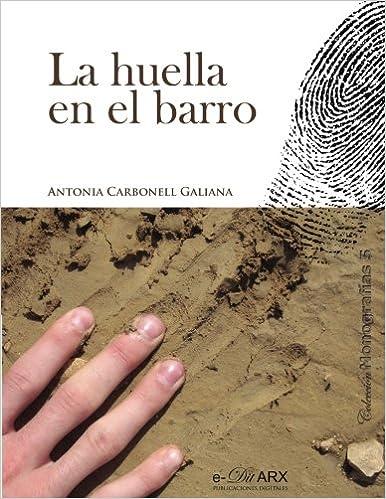 La huella en el barro: Volume 5 (Monograf?as): Amazon.es ...
