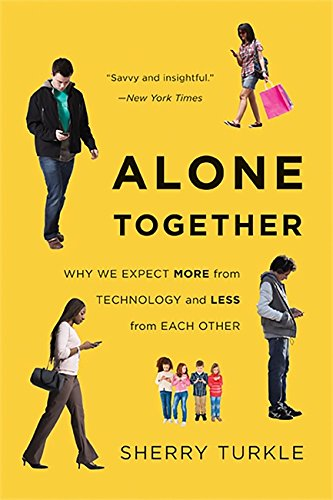Picture of an Alone Together Why We Expect 8601404276606,8601419756636,9780465031467