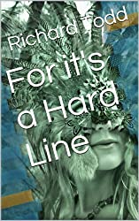 For it's a Hard Line (The Madness of Avlon Klynn Book 2)