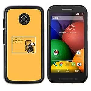 Caucho caso de Shell duro de la cubierta de accesorios de protección BY RAYDREAMMM - Motorola Moto E - Flaco grasa Dieta Mujer Cita divertida