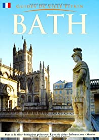 Bath City Guide - French par Annie Bullen