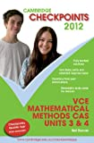 Cover of Cambridge Checkpoints VCE Mathematical Methods CAS Units 3 and 4 2012