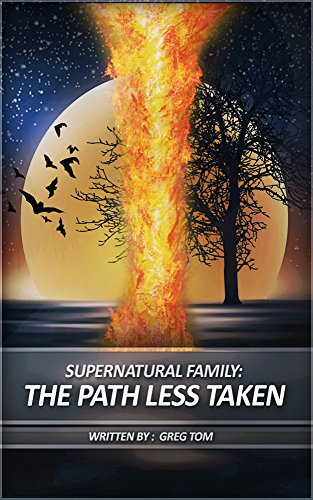 Supernatural Family (Book One): The Path Less Taken