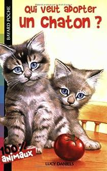Qui veut adopter un chaton ? par Daniels
