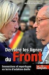 Derrière les lignes du Front : Immersions et reportages en terre d'extrême-droite