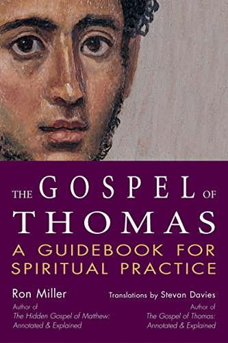 The Gospel of Thomas: A Guidebook for Spiritual Practice (SkyLight Illuminations)