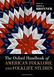 img - for The Oxford Handbook of American Folklore and Folklife Studies (Oxford Handbooks) book / textbook / text book