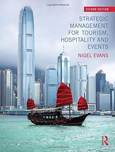 Strategic Management for Tourism, Hospitality and Events by Evans, Nigel 2nd edition (2015) Paperback