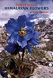 Portraits of Himalayan Flowers, Toshio Yoshida, 0881925519