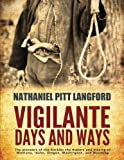 img - for Vigilante Days and Ways book / textbook / text book