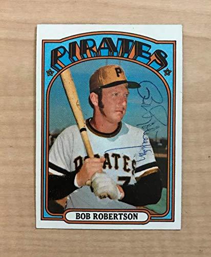 BOB ROBERTSON PITTSBURGH PIRATES SIGNED VINTAGE 1972 TOPPS CARD #429 W/COA