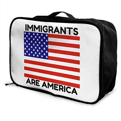 Immigrants Are America Lightweight Large Capacity Portable Luggage Bag Fashion Travel Duffel Bag