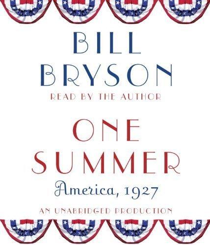 One Summer: America. 1927 by Bryson. Bill ( 2013 ) Audio CD