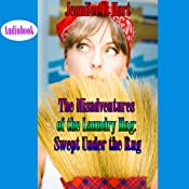 The Misadventures of the Laundry Hag: Swept Under the Rug | Jennifer L. Hart