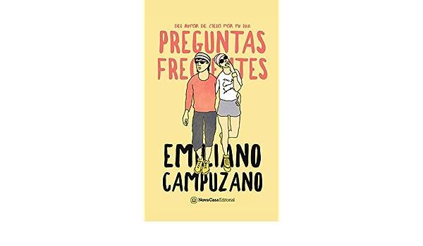 Amazon.com: Preguntas frecuentes (Spanish Edition) eBook: Emiliano Campuzano: Kindle Store