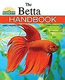 The Betta Handbook (Barron s Pet Handbooks)