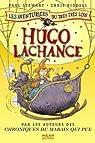 Les aventuriers du très très loin, Tome 3 : Hugo Lachance par Stewart
