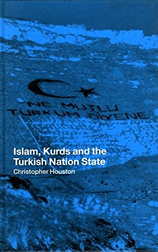 Islam, Kurds and the Turkish Nation State (New Technologies/New Cultures) ebook