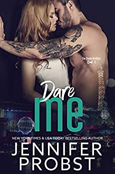 Dare Me (the STEELE BROTHERS series Book 3) by [Probst, Jennifer]