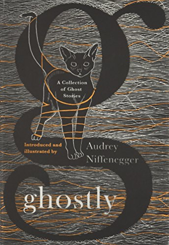 Ghostly: A Collection of Ghost Stories -