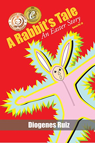 A Rabbit's Tale an Easter Story (Praying Mantis Series Book 1) by [Ruiz, Diogenes]