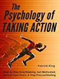 The Psychology of Taking Action