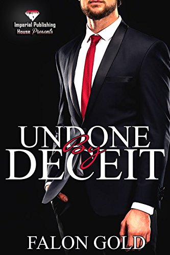 Undone by Deceit (Undone Series Book 1) by [Gold, Falon]