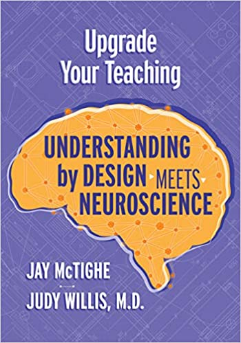 Upgrade Your Teaching Understanding by Design Meets Neuroscience