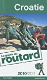 Guide du routard. Croatie. 2010-2011 par Guide du Routard