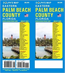 Map Of Palm Beach County Florida.Palm Beach County Florida Map Dolph Map 9781933883502 Amazon Com