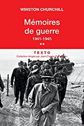 Mémoires de guerre Tome 2 1941-1945