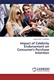 Impact of Celebrity Endorsement on Consumer's Purchase Intention