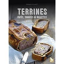 TERRINES, PÂTÉS, TOURTES & RILLETTES