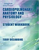 img - for Workbook for Cardiopulmonary Anatomy & Physiology 4 Workbook Edition by Des Jardins, Terry (2002) Paperback book / textbook / text book
