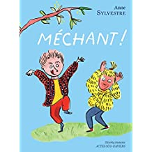 Méchant ! (French Edition)