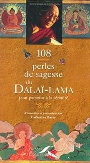 108 perles de sagesse pour parvenir à la sérénité, Dalaï-Lama XIV