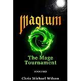 Magium: The Mage Tournament (Book 2)