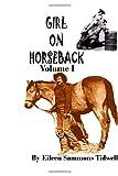 Girl on Horseback Volume I, Eileen Tidwell, 1493797859