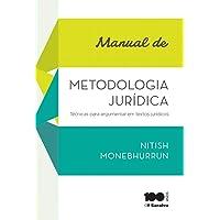 Manual de metodologia jurídica: Técnicas para argumentar em textos jurídicos - 1ª edição de 2015