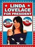Linda Lovelace Movie Best Deals - Linda Lovelace for President