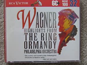 Wagner: Highlights from The Ring (RCA Victor Basic 100, Vol. 32)
