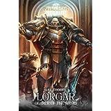 Lorgar: Bearer of the Word (5) (The Horus Heresy: Primarchs)