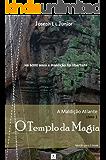 O Templo da Magia (A Maldição Atlante Livro 1)